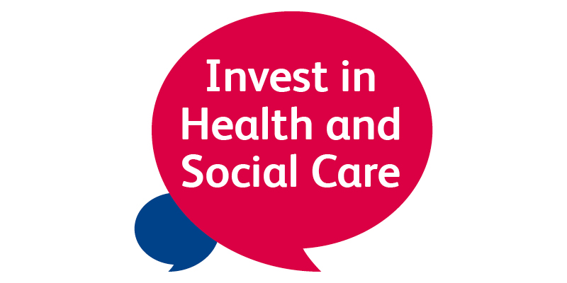 Invest in Health and Social Care