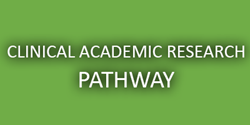 Clinical academic research pathway