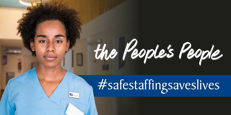 The People's People #safestaffingsaveslives