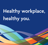 Healthy Workplaces, Healthy You campaign image