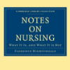 Notes on nursing: What it is and what it is not