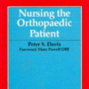 Nursing the orthopaedic patient