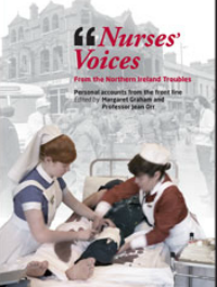 Nurses' voices from the Northern Ireland troubles: personal accounts from the front line