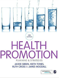 Health promotion: planning and strategies