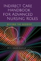 Zuzelo P (2018) Indirect care handbook for advanced nursing roles, Burlington: Jones & Bartlett.