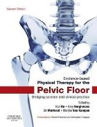 Bo K, Berghmands B and Morkved S (2015) Evidence-based therapy for the pelvic floor: bridging science and clinical practice (2nd edition), Edinburgh: Churchill Livingstone.