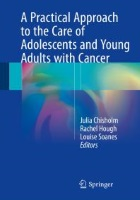 Chisholm J, Hough R and Soanes L (2018) A practical approach to the care of adolescents and young adults with cancer, Cham: Springer.