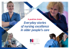 Royal College of Nursing Scotland (2016) A positive choice: everyday stories of nursing excellence in older people's care, Edinburgh: RCN.