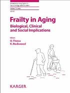 Rockwood T (2015) Frailty in aging: biological, clinical and social implications, Basel: Kerger.