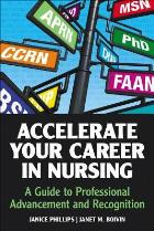 Phillips J (2013) Accelerate your career in nursing: a guide to professional advancement and recognition, Indianapolis: Sigma Theta Tau International.