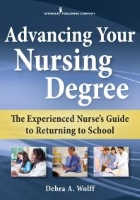 Wolff D (2017) Advancing your nursing degree: The experienced nurse