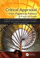 Bootland D and others (2016) Critical appraisal from papers to patient: a practical guide. London: CRC Press.