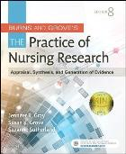 Gray J (2016) Burns and Grove's the practice of nursing research: appraisal, synthesis and generation of evidence (8th edition), Philadelphia: Saunders.