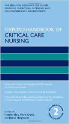 Baid H, Creed F and Hargreaves J (editors) (2016) Oxford handbook of critical care nursing (2nd edition), Oxford: Oxford University Press.