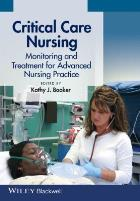 Booker K  (editor) (2015) Critical care nursing : monitoring and treatment for advanced nursing practice, Chichester: Wiley-Blackwell.
