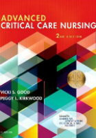 Good V and Kirkwood P L (eds.) (2018) Advanced critical care nursing.  2nd edn. St. Louis: Elsevier.