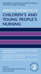 Glasper E, McEwing G and Jim Richardson (2016) Oxford handbook of children's and young people's nursing, Oxford: Oxford University Press.