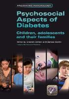 Christie D and Martin C (editors) (2012) Psychosocial aspects of diabetes: children, adolescents and their families, London: Radcliffe.