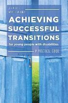 Hughes J and Lackenby N (2015) Achieving successful transitions for young people with disabilities: a practical guide, London: Jessica Kingsley Publishers.