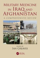 Greaves I (editor) (2019) Military medicine in Iraq and Afghanistan: a comprehensive review, Boca Raton: CRC Press.