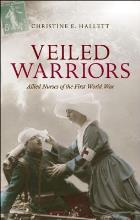Hallett E (2014) Veiled warriors: allied nurses of the First World War, Oxford: Oxford University Press.