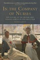 McEwen Y (2014) In the company of nurses: the history of the British Army Nursing Service in the Great War, Edinburgh: Edinburgh University Press.