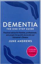 Andrews J (2015) Dementia: the one-stop guide: practical advice for families, professionals and people living with dementia and Alzheimer's disease, London: Profile Books.