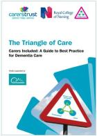 Carers Trust and RCN (2016) The triangle of care. Carers included.