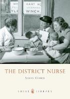 Cohen S (2010) The district nurse, Oxford: Shire.