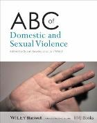 Bewley S, Welch J (2014) ABC of domestic and sexual violence, Hoboken: Wiley.
