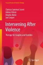 Sammut SC, Vetere A, Abela A and Cooper J (2017) Intervening after violence: therapy for couples and families, Cham: Springer.