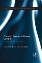 Wendt S and Zannettino L (2014) Domestic violence in diverse contexts: a re-examination of gender, London: Routledge