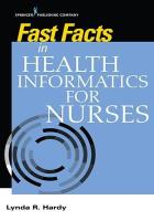 Hardy L R (ed.) (2020) Fast facts in health informatics for nurses. New York: Springer.