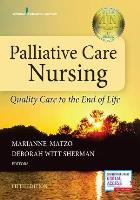 Matzo M L & Sherman D W (2014) Palliative care nursing: quality care to the end of life, New York: Springer Publishing.