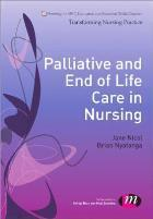 Nicol J (2014) Palliative and end of life care in nursing, London: Sage