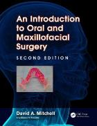 Mitchell D. (2015) An introduction to oral and maxillofacial surgery, Boca Raton: CRC Press, Taylor & Francis Group.