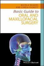 Rogers, N (2017) Basic guide to oral and maxillofacial surgery, Chichester: Wiley Blackwell.