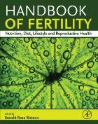 Watson R  (2015) Handbook of fertility: nutrition, diet, lifestyle and reproductive health, Amsterdam : Academic Press.