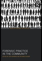 Ashmore Z (2014) Forensic practice in the community, Florence: Taylor and Francis.