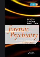 Gunn J and Taylor P J (2014) Forensic psychiatry: clinical, legal and ethical issues, Boca Raton, FL: CRC Press.