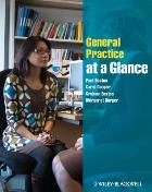 Booton P, Cooper C, Easton G and Harper M (2013) General practice at a glance, Chichester : Wiley-Blackwell.