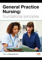 Duncan D (2019) General practice nursing: foundational principles, Cumbria: M&K Publishing.