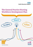 NHS Health Education England (2017) The general practice nursing workforce development plan, London: HEE