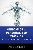 Snyder M (2016) Genomics and personalized medicine: what everyone needs to know, New York: Oxford University Press.