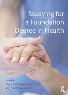 Northrop M (2015) Studying for a foundation degree in health.