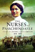Hallett C (2017) The Nurses of Passchendaele, Barnsley: Pen & Sword.