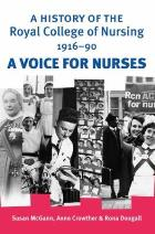 McGann S, Crowther, A & Dougall R (2009) A History of the Royal College of Nursing, 1916-1990: A Voice for Nursing, Manchester: Manchester University Press.