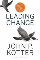 Kotter J (2012) Leading change (2nd edition), Boston, Mass: Harvard Business Review Press.