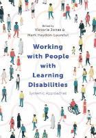 Jones V 2019 Working with people with learning disabilities : systemic approaches. London : Red Globe Press