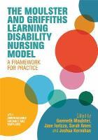 Moulster G (2019) The Moulster and Griffiths nursing model: a framework for learning disability nursing practice,London: Jessica Kingsley Publishers